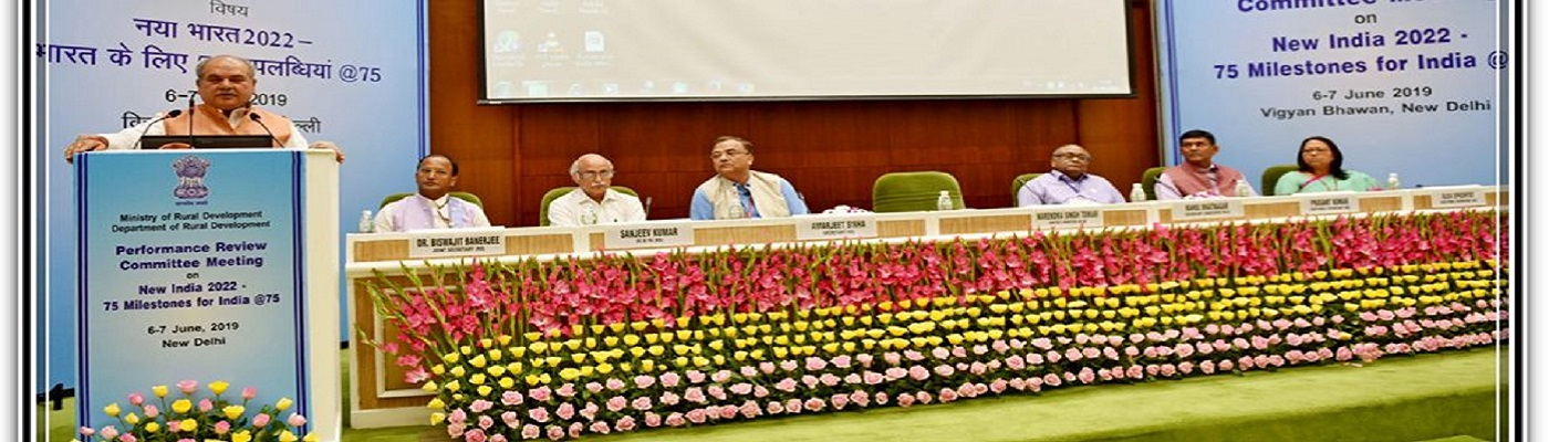 Hon'ble Minister of Rural Development, Agriculture and Farmers Welfare & Panchayati Raj, Shri Narendra Singh Tomar Ji at Performance Review Committee Meeting(2019-20) on New India 2022-75 Milestones for India@75 held on 6th & 7th June, 2019 at Vigyan Bhaw